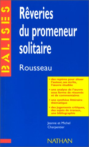 Rveries du promeneur solitaire, Rousseau