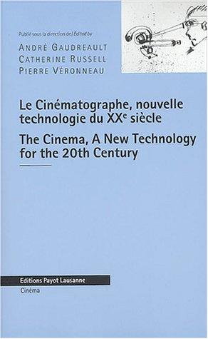 Cinématographe, nouvelle technologie du XXe siècle