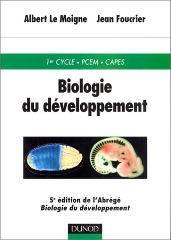 Biologie du developpement, 5e dition