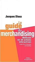 Le guide du merchandising