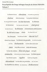 Encyclopédie des longs métrages français de fiction 1929-1979 : Volume 7 (De Check-up à la suédoise à Club privé)