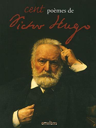 Cent poèmes de Victor Hugo par Victor HUGO
