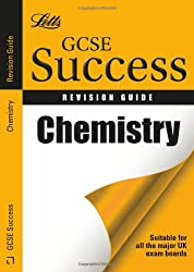 Chemistry: Revision Guide (Letts GCSE Success)