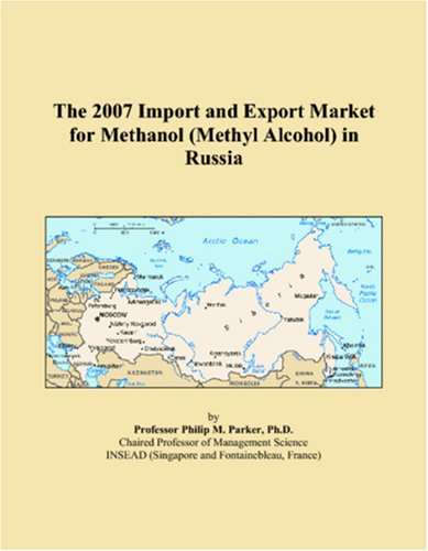 The 2007 Import and Export Market for Methanol (Methyl Alcohol) in Russia