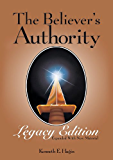 The Believers Authority- Legacy Edition (English Edition)