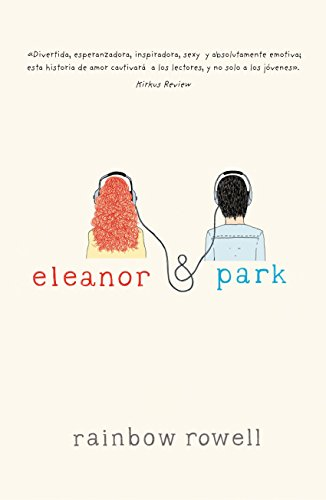 Eleanor y Park por Rainbow Rowell