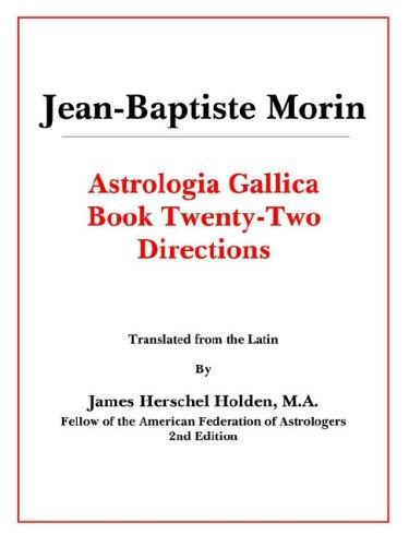 Astrologia Gallica Book 22 por Jean-Baptiste Morin
