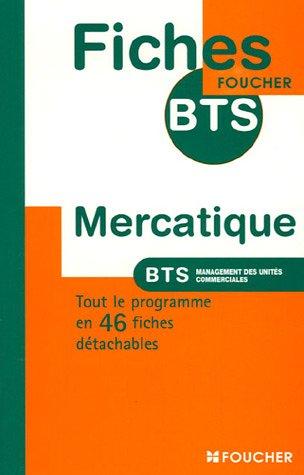 Mercatique BTS Management des unités commerciales (Ancienne Edition)