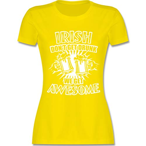 St. Patricks Day - Irish Don't get Drunk - We get Awesome - XXL - Lemon Gelb - L191 - Damen Tshirt und Frauen - Awsome Kostüm