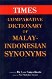 Vergleichendes Wörterbuch der Malayi-Indonesischen Synonyme /Comparative Dictionary of Malay-Indonesian Synonyms: Text in Englisch [Jan 01. 2000] Suryadinata. Leo