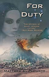 For Duty (Antaran Legacy Book 1)