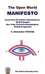 The Open World Manifesto (Novus Ordo Scientifico-Technologicus. QUALB Coeptis) (English Edition)