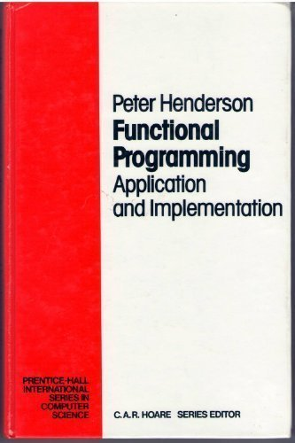 functional-programming-application-and-implementation-prentice-hall-international-series-in-computer