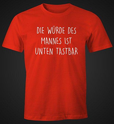 Lustiges Herren T-Shirt mit Spruch Die Würde des Mannes ist unten tastbar Fun-Shirt Moonworks® Rot