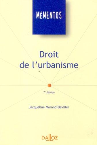 Droit de l'urbanisme par Jacqueline Morand-Deviller
