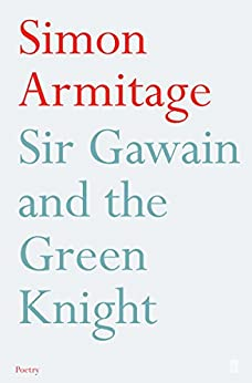 Sir Gawain and the Green Knight: Fixed Format Layout (Faber Voices) by [Armitage, Simon]