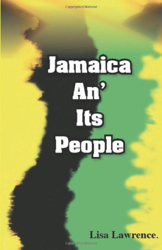 Jamaica An' its People por Ms Lisa Lawrence