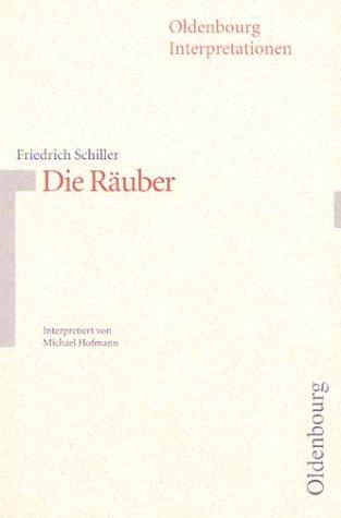 Oldenbourg Interpretationen, Bd.79, Die Räuber