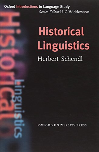 Oxford Introduction to Language Study: Historical Linguistics