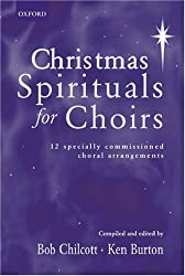 Christmas Spirituals for Choirs: Vocal score (. . . for Choirs Collections)