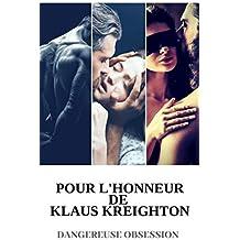 Pour l'honneur de Klaus Kreighton ( Dangereuse obsession )