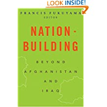 Nation–Building – Beyond Afghanistan and Iraq (Forum on Constructive Capitalism)