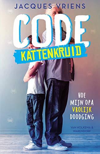Code Kattenkruid (Dutch Edition) por Jacques Vriens