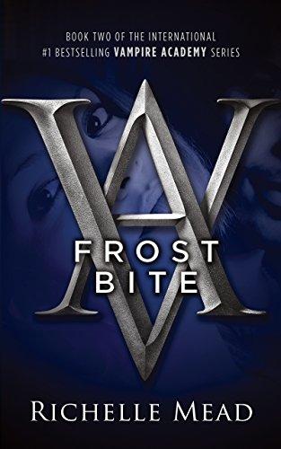 Frostbite: Vampire Academy #2: Frostbite Bk. 2