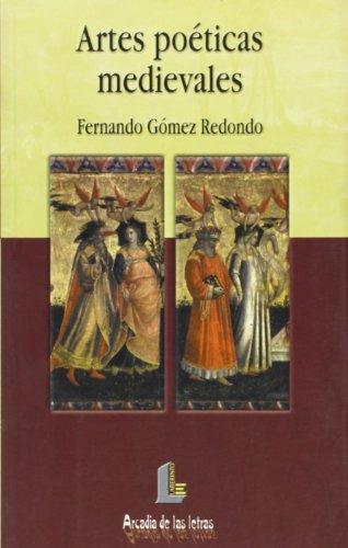 Artes poéticas medievales (Arcadia de las letras) por Fernández Gómez Redondo