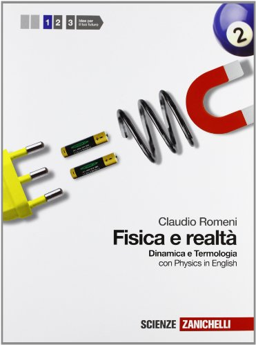 Fisica e realtà. Con Physics in english. Per le Scuole superiori. Con espansione online: 1