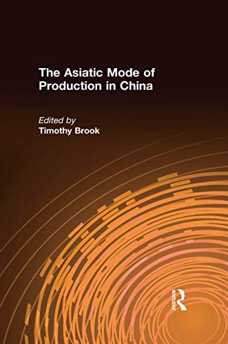 The Asiatic Mode of Production in China (Chinese Studies on China) (English Edition)