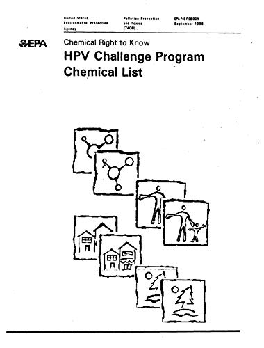 Chemical Right to Know: HPV Challenge Program Chemical List (English Edition)