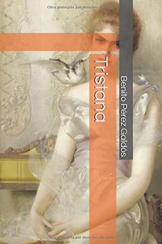 Tristana por Benito Pérez Galdós