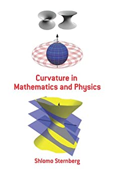 Curvature in Mathematics and Physics par [Sternberg, Shlomo]