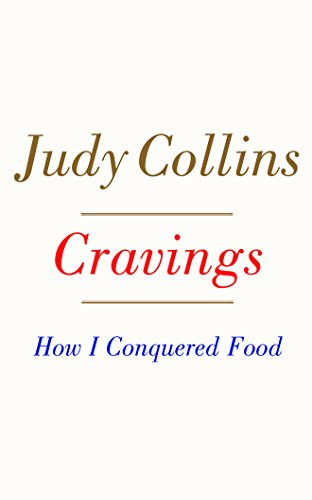 Cravings: How I Conquered Food; Library Edition