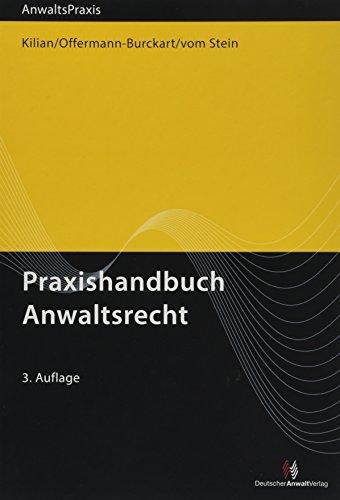 Praxishandbuch Anwaltsrecht (AnwaltsPraxis)
