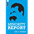 Minority Report: Unpopular Thoughts on Everything from Ancient Christianity to Zen Calvinism