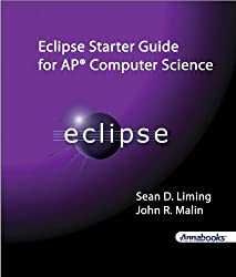 Eclipse Starter Guide for AP® Computer Science