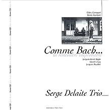 Comme Bach... : La rencontre improbable (1CD audio)