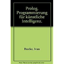 PROLOG. Programmierung für künstliche Intelligenz