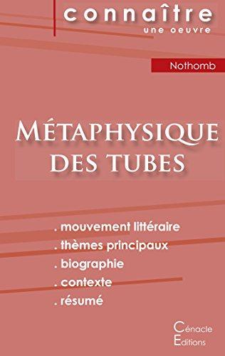 Fiche de lecture Métaphysique des tubes de Amélie Nothomb (Analyse littéraire de référence et résumé complet)