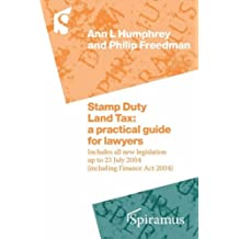 Stamp Duty Land Tax: Practitioners' Handbook