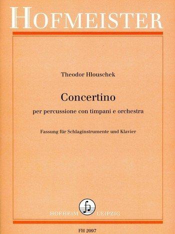 Concertino per Percussione con Timpani e Orchestra: per percussione di