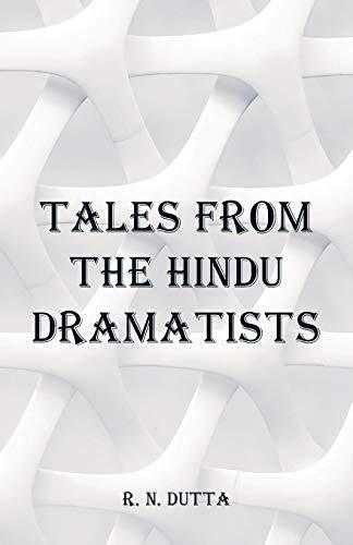 Tales from the Hindu Dramatists por R. N. Dutta