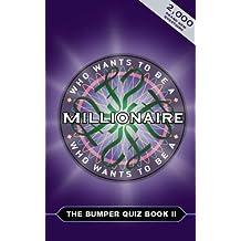Who Wants To Be a Millionaire? Bumper Quiz Book 2: The Bumper Quiz Book: Bk. 2