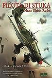 Pilota di Stuka (Pipistrello di Giada Vol. 3)