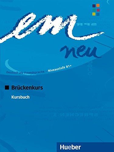 em neu. Deutsch als Fremdsprache. Brückenkurs, Kursbuch