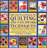 The Encyclopedia of Quilting Techniques