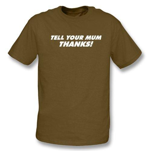 TshirtGrill Sagen Sie Ihrem Mamadankt-shirt, Farbe- Brown