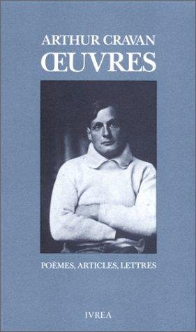 Oeuvres : Poèmes, articles, lettres par